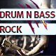 Drum And Bass Rock Fire
