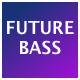 This is Melodic Future Bass