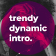 Trendy Dynamic Intro - VideoHive Item for Sale