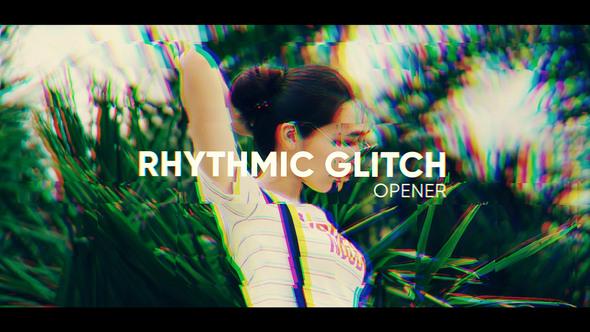 Rhythmic Glitch Opener