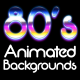 80's Style Animated Backgrounds - VideoHive Item for Sale