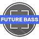 Powerful Future Bass