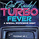 Turbo Fever - Flyer & Poster - GraphicRiver Item for Sale