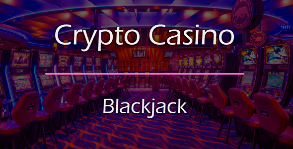 Blackjack Game Add-on for Crypto Casino Download