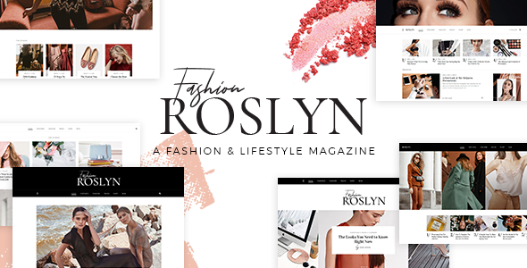 Roslyn - Fashion and Lifestyle Theme for Bloggers and Magazines