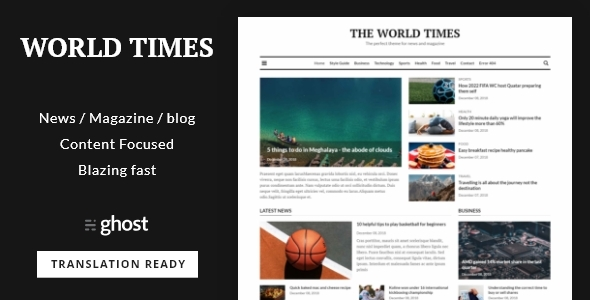 World Times – Newspaper & Magazine Style Ghost Blog Theme