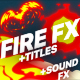 Flame Elements And Titles | After Effects Template - VideoHive Item for Sale