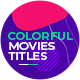 Colorful Movies Titles   Trailer - VideoHive Item for Sale