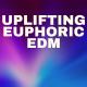 Uplifting EDM Dance