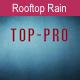 Heavy Rooftop Rain