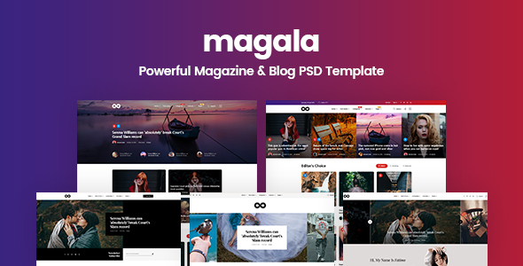 Magala – Magazine & Blog PSD Template