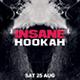 Insane Hookah | Shisha Flyer Template - GraphicRiver Item for Sale