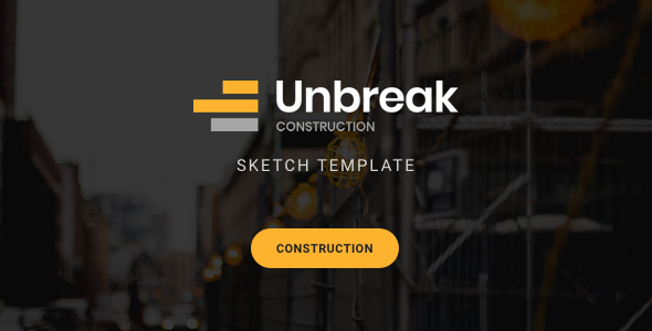 Unbreak - Construction Sketch Templates