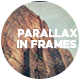 Parallax In Frames - VideoHive Item for Sale