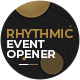 Rhythmic Event Opener (3 Versions) - VideoHive Item for Sale
