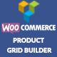WooCommerce Product Grid Builder - CodeCanyon Item for Sale