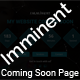 Imminent - Coming Soon Responsive HTML5 Template - ThemeForest Item for Sale