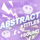 Abstract Elements And Titles | After Effects - VideoHive Item for Sale