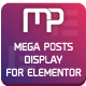 Mega Posts Display for Elementor - Premium Wordpress Plugin - CodeCanyon Item for Sale