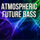 Stunning Down-tempo Future Bass