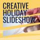 Creative Holiday Slideshow - VideoHive Item for Sale