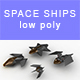 Low-poly Space ships - 3DOcean Item for Sale