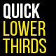 Quick Lower Thirds - VideoHive Item for Sale