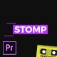 Stomp - Premiere Pro - VideoHive Item for Sale