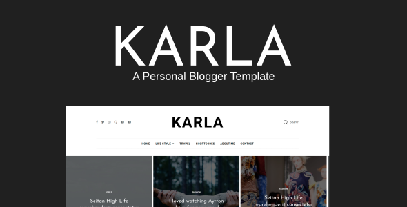 Karla - Life Style & Personal Blogger Template - Crack Theme