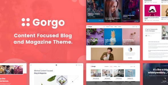 Gorgo - Minimal Content Focused Blog and Magazine