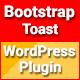 Bootstrap Toast - Responsive WordPress Plugin - CodeCanyon Item for Sale