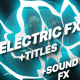 Flash FX Electric Elements And Titles | Apple Motion - VideoHive Item for Sale