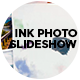 Ink Photo Slideshow - VideoHive Item for Sale
