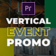 Vertical Event Promo - VideoHive Item for Sale