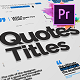 Just Type   Quote Titles For Premiere Pro MOGRT - VideoHive Item for Sale