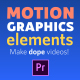 Motion Graphics Elements Pack | MOGRT for Premiere Pro - VideoHive Item for Sale