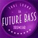 Universal Future Bass