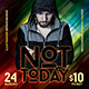 Not Today Flyer - GraphicRiver Item for Sale