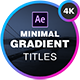 Modern Unique Titles for After Effects | Gradient Colors - VideoHive Item for Sale