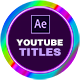 Youtube Titles for After Effects | Social Media - VideoHive Item for Sale