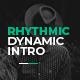 Rhythmic Dynamic Intro - VideoHive Item for Sale
