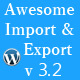 WordPress Awesome Import & Export Plugin - V 3.2 - CodeCanyon Item for Sale