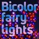 Bicolor Fairy Lights - GraphicRiver Item for Sale