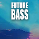 In the Future Bass