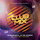 Club Mix Flyer - GraphicRiver Item for Sale