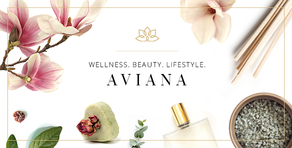 Aviana – Elegant Wellness & Spa Theme Nulled Free Download