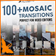 Transitions Mosiac Pack - Toolkit - VideoHive Item for Sale