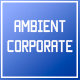 Corporate Ambience