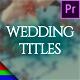 Elegant Wedding Titles - Premiere Pro   Mogrt - VideoHive Item for Sale