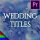 Romantic Wedding Titles - Premiere Pro   Mogrt - VideoHive Item for Sale